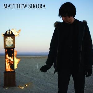 Matthew Sikora – S/T