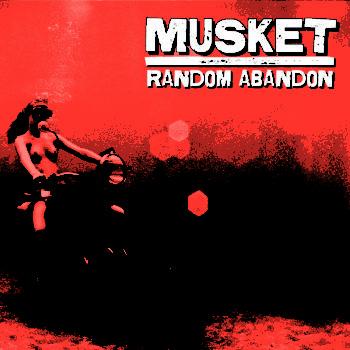 Musket - Random Abandon